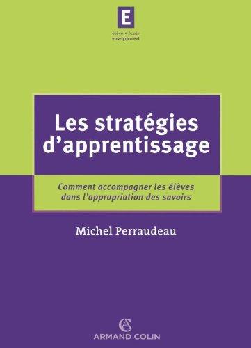 9782200345358: Les strat�gies d'apprentissage : Comment accompagner les �l�ves dans l'appropriation des savoirs