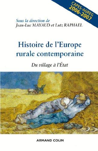 9782200345648: Histoire de l'Europe rurale contemporaine : Du village � l'Etat