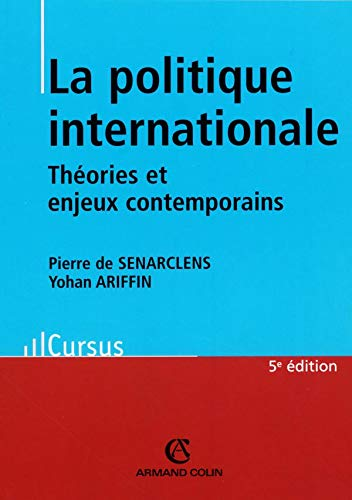 9782200346188: La politique internationale : Théorie et enjeux contemporains