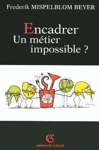 9782200346430: Encadrer un Metier Impossible ? (Sociétales)