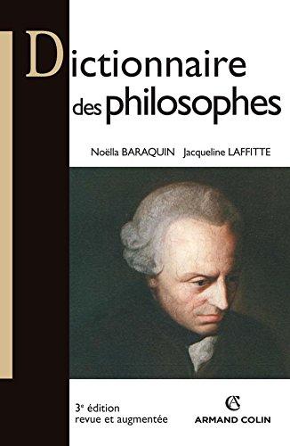 Dictionnaire des philosophes - 3e éd. [Nov 28, 2007] Baraquin, Noëll.