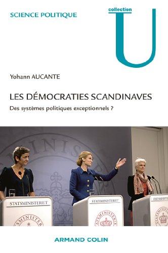 9782200346539: Les démocraties scandinaves: Des systèmes politiques exceptionnels ?