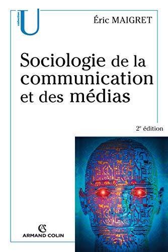 9782200346690: Sociologie de la communication et des médias
