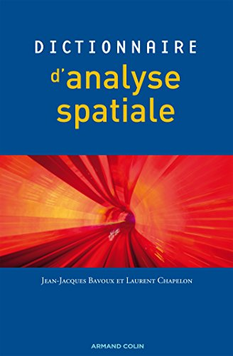 9782200346782: Dictionnaire d'analyse spatiale
