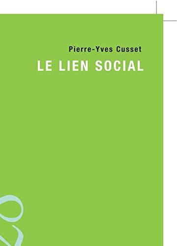 9782200347291: Le lien social (French Edition)