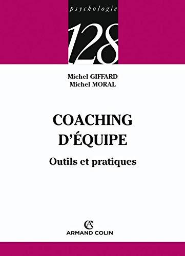 9782200347673: Coaching d'�quipe : Outils et pratiques