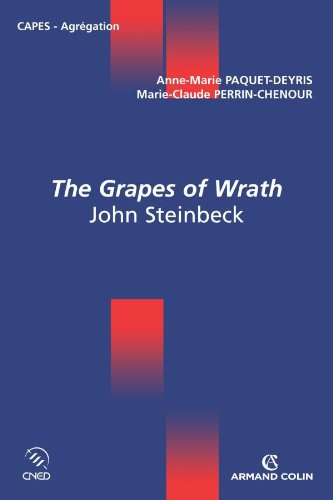The Grapes of Wrath - John Steinbeck: Anne-Marie Paquet-Deyris; Marie-Claude