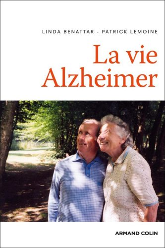 La vie Alzheimer (French Edition): Patrick Lemoine