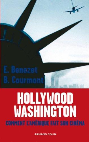 9782200350925: Washington-Hollywood : Comment l'Am�rique fait son cin�ma