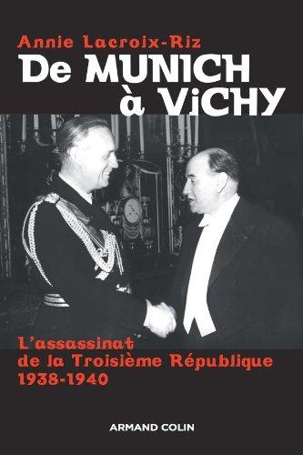 9782200351113: De Munich à Vichy: L'assassinat de la Troisième République 1938-1940 (Hors collection)