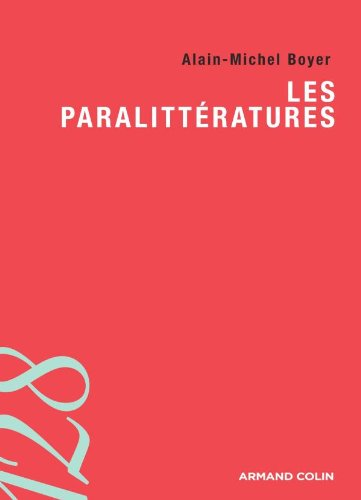 Les paralitt?ratures (Lettres) (French Edition): Boyer, Alain-Michel