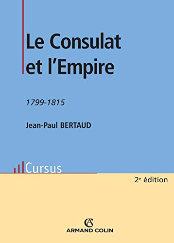9782200351861: Le Consulat et l'Empire 1799-1815