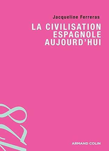 9782200352875: La civilisation espagnole aujourd'hui