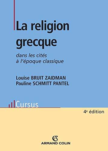 9782200353261: La religion grecque : Dans les cités à l'époque classique