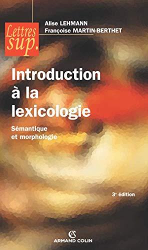 9782200353322: Introduction à la lexicologie : Sémantique et morphologie