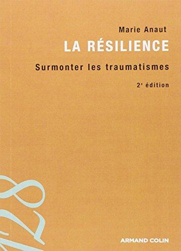 9782200353483: La r�silience : Surmonter les traumatismes