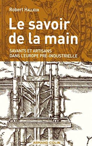 9782200353735: Le savoir de la main : Savants et artisans dans l'Europe pr�-industrielle