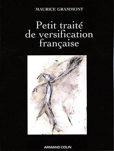 9782200354183: Petit traite de versification francaise (French Edition)