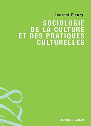 9782200354367: Sociologie de la culture et des pratiques culturelles