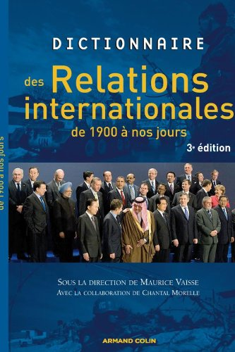 Dictionnaire des relations internationales de 1900 A nos jours (French Edition): Maurice VaA_sse