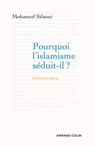 9782200354770: Pourquoi l'islamisme séduit-il ?