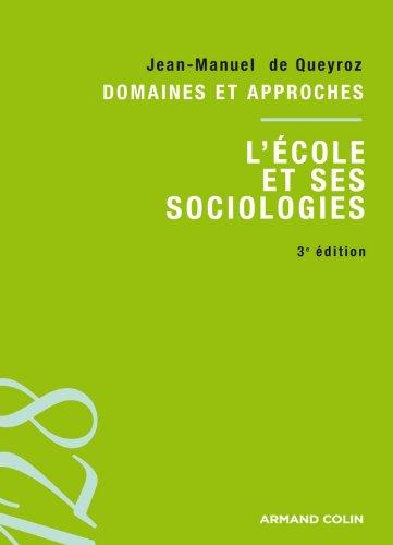 9782200354954: L'école et ses sociologies 3ed: Domaines et approches