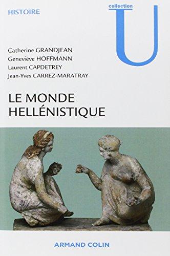 9782200355166: Le monde hellénistique (French Edition)
