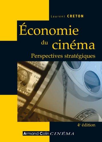 9782200355395: Economie du Cinéma : Perspectives stratégiques