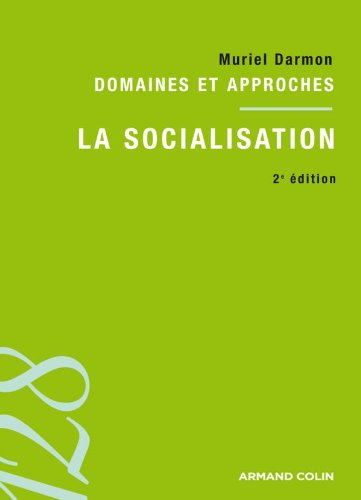 9782200355920: La socialisation: Domaines et approches