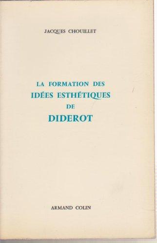 9782200360115: La formation des idees esthetiques de diderot