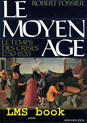 Le Moyen Age. Tome 3 : Le: Fossier, Robert
