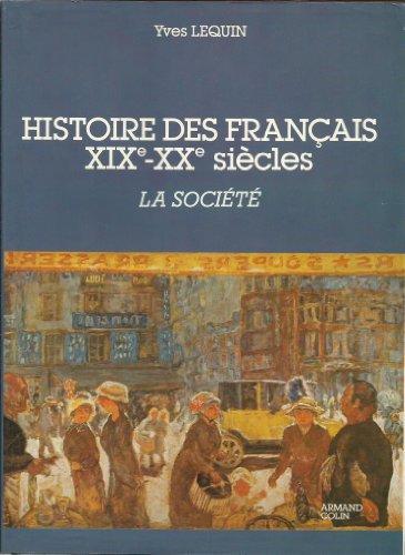 Histoire Des Francais XIX-XX Siecles: Les Citoyens et La Democratie: Yves Lequin