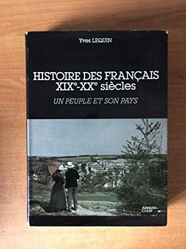 9782200370558: L'Histoire des Français Tome 1 : Histoire des Français, XIXe-XXe siècles, Un Peuple et son pays