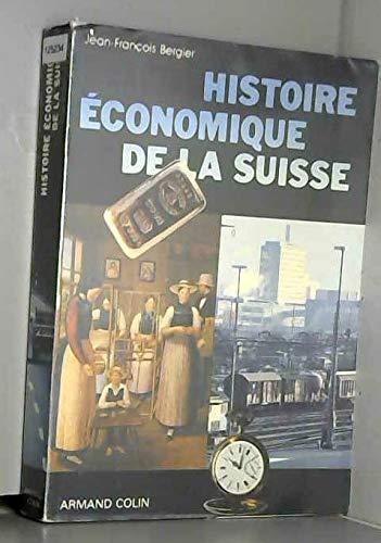 9782200370657: Histoire economique de la Suisse (French Edition)