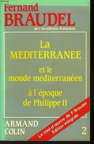 9782200370824: La méditerranée et le monde méditerranéen à l'époque de phlippe II Tomes 2