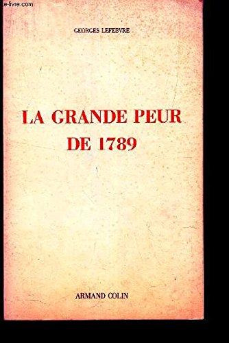 9782200371524: La Grande peur de 1789 : (suivi de) Les Foules révolutionnaires