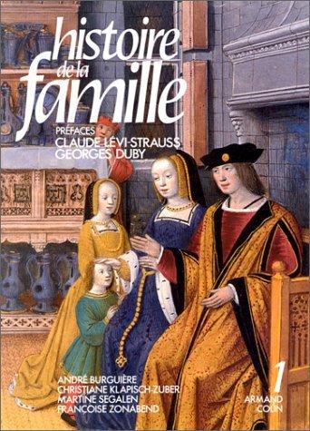 Histoire de la famille. Tome 1 : BURGUIERE André KLAPISCH-ZUBER