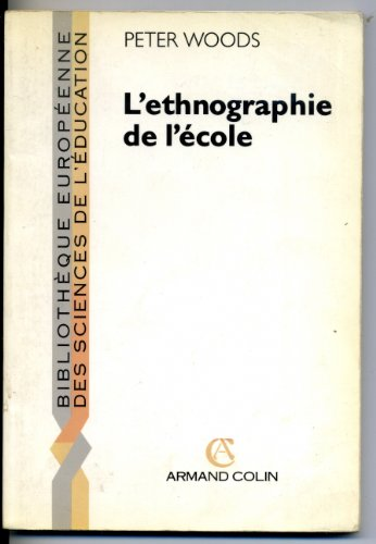 9782200371944: L'ethnographie de l'ecole (Armand Colin)