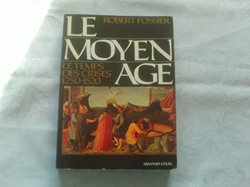 9782200372217: Le moyen age t.3 le temps des crises (1250 1520) 2e ed. 090597