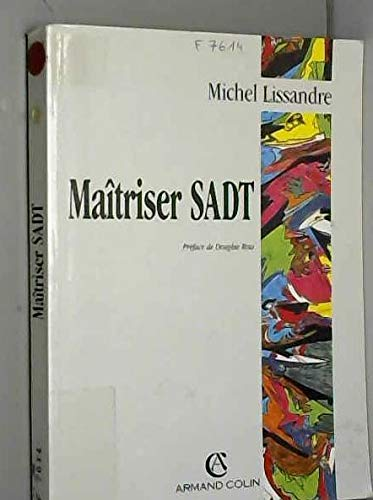 Maîtriser SADT: Lissandre