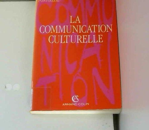 La communication culturelle [Feb 01, 1992] Pontoizeau, Pierre-Antoine