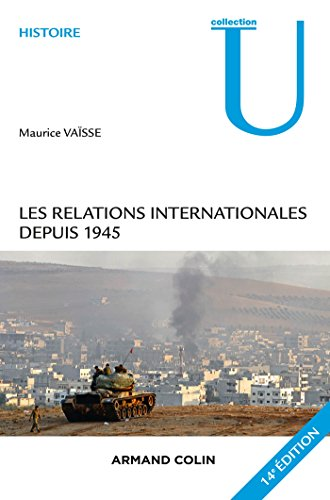 9782200600051: Les relations internationales depuis 1945 - 14e édition