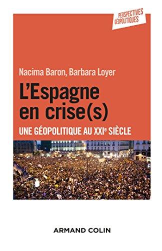 9782200600259: L'Espagne en crise(s) - Une géopolitique au XXIe siècle