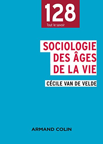 9782200600501: Sociologie des âges de la vie (128)