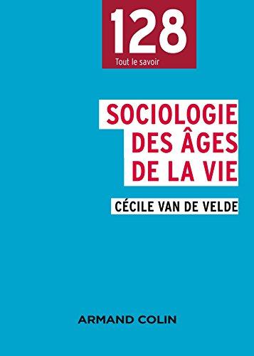 9782200600501: Sociologie des âges de la vie