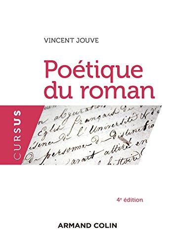9782200600747: Poétique du roman - 4e éd.
