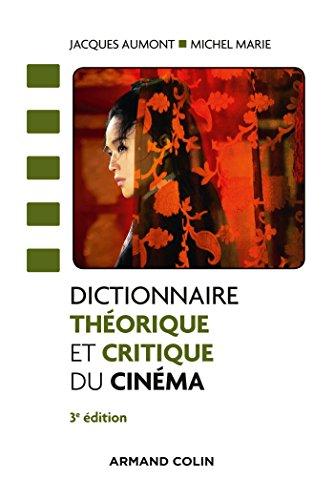 9782200601218: Dictionnaire Théorique Et Critique Du Cinéma (French Edition)