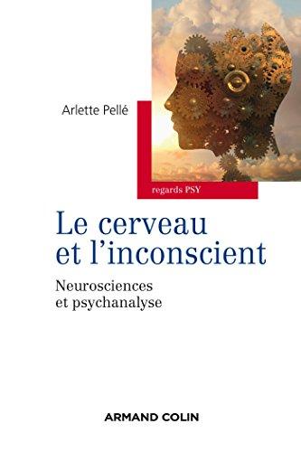 9782200601393: Le cerveau et l'inconscient: Neurosciences et psychanalyse