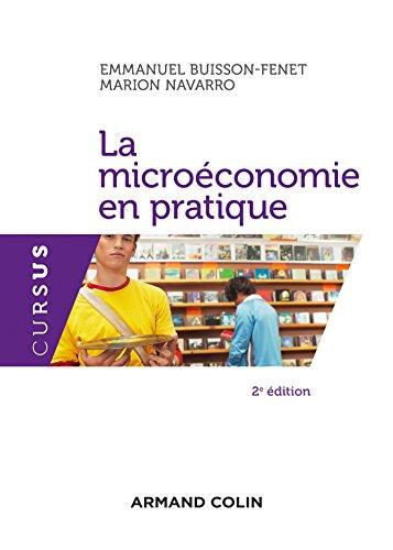 9782200601553: La microéconomie en pratique - 2e éd