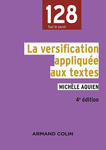 La versification appliquée aux textes - 4e édition: Aquien, Pascal